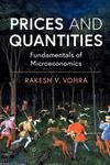 Prices and Quantities: Fundamentals of Microeconomics