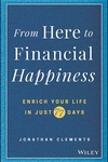 From Here to Financial Happiness: Enrich Your Life in Just 77 Days