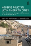 Housing Policy in Latin American Cities : A New Generation of Strategies and Approaches for 2016 UN-Habitat III
