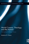 World Cinema, Theology, and the Human : Humanity in Deep Focus