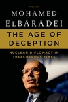 The Age of Deception:Nuclear Diplomacy in Treacherous Times