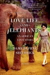Love, Life, and Elephants:An African Love Story