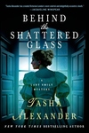 Behind the Shattered Glass:A Lady Emily Mystery