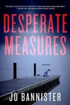 Desperate Measures: A Mystery