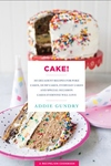 Cake Recipes: 103 Decadent Recipes for Poke Cakes, Dump Cakes, Everyday Cakes, and Special Occasion Cakes Everyone Will Love