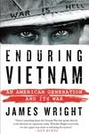 Enduring Vietnam: An American Generation and Its War