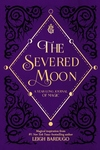 The Severed Moon