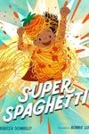 Super Spaghetti