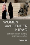 Women and Gender in Iraq : Between Nation-building and Fragmentation
