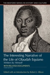 Interesting Narrative of the Life of Olaudah Equiano : With Related Documents