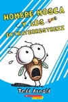 Hombre Mosca y los extraterrestrezz (Fly Guy and the Alienzz)