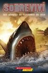 Sobreviva los ataques de tiburones de 1916 (I Survived the Shark Attacks of 1916)