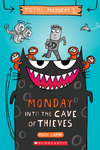 Monday - Into the Cave of Thieves (Total Mayhem #1)