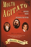Molto Agitato:The Mayhem Behind the Muisc at the Metropolitan Opera