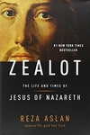 Zealot:The Life and Times of Jesus of Nazareth