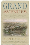 Grand Avenues:The Story of Pierre Charles L'Enfant, the French Visionary Who Designed Washington, D.C.
