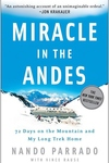 Miracle in the Andes : 72 Days on the Mountain and My Long Trek Home