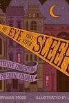 The Eye That Never Sleeps: How Detective Pinkerton Saved President Lincoln