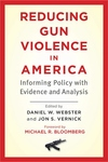 Reducing Gun Violence in America:Informing Policy with Evidence and Analysis