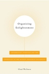 Organizing Enlightenment : Information Overload and the Invention of the Modern Research University