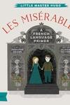 Les Miserables : A French Language Primer