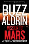 Mission to Mars:My Vision for Space Exploration