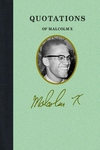 Quotations of Malcolm X