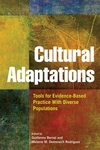 Cultural Adaptations : Tools for Evidence-Based Practice With Diverse Populations