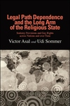 Legal Path Dependence and the Long Arm of the Religious State : Sodomy Provisions and Gay Rights Across Nations and over Time