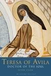 Teresa of Avila:Doctor of the Soul