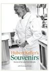 Hubert Keller's Souvenirs:Stories and Recipes from My Life