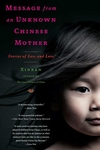 Message from an Unknown Chinese Mother:Stories of Loss and Love