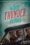 When Thunder Comes:Poems for Civil Rights Leaders