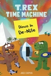 T. Rex Time Machine: Dinos in De-Nile