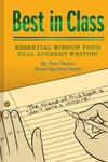 Best in Class: Essential Wisdom from Real Student Writing