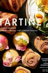 Tartine: Revised Edition: A Classic Revisited 68 All-New Recipes + 55 Updated Favorites