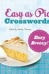 Easy as Pie Crosswords: Easy Breezy!