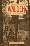 The Illustrated Walden: or, Life in the Woods