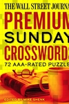 The Wall Street Journal Premium Sunday Crosswords: 72 AAA-Rated Puzzles