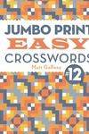 Jumbo Print Easy Crosswords #12