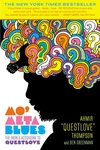 Mo' Meta Blues:The World According to Questlove