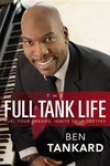 Full Tank Life : Fuel Your Dreams, Ignite Your Destiny