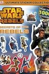 Ultimate Sticker Collection: Star Wars Rebels: Secrets of the Rebels