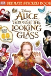 Ultimate Sticker Book: Alice Through the Looking Glass