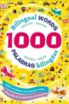 1000 Bilingual Words: Palabras Bilingues