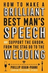How To Make a Brilliant Best Man's Speech