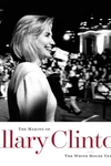 Making of Hillary Clinton : The White House Years
