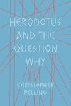Herodotus and the Question Why