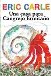 Una casa para Cangrejo Ermitaño (A House for Hermit Crab)