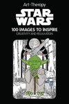 Art Therapy: Star Wars: 100 Images to Inspire Creativity and Relaxation